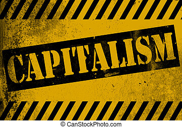 Capitalism sign yellow with stripes
