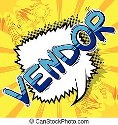 Vendor - Comic book style word.