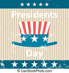 Presidents Day Icon - Presidents Day retro poster with hat....