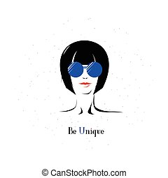 Vector illustration of elegant girl in glasses with text sign Be Unique