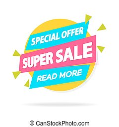 Sale sticker with sign special offer super sale read more...