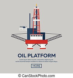 Oil Platform. Sea. Oil exploration. Vector flat...
