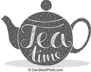 tea time - Cute tea pot with dots and the quote tea time...