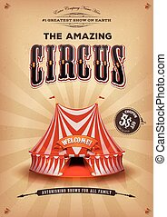 Vintage Old Circus Poster With Big Top - Illustration of a...