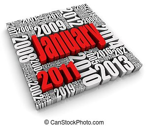 January 2011 - 3D text with month surrounded by years. Part...