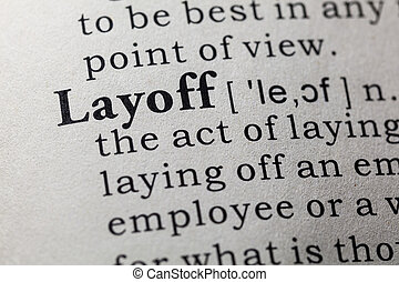 definition of layoff - Fake Dictionary, Dictionary...