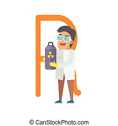 R Letter and Scientist with Radiation Container. - R letter...