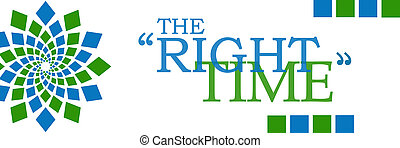 Right Time Green Blue Horizontal - Right time text alphabets...