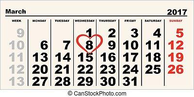 Calendar March 8. Heart shape reminder. International Womens...