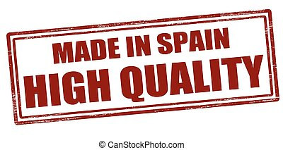 Made in Spain High quality - Stamp with text made in Spain...