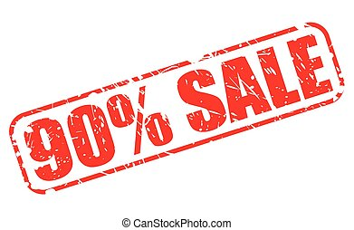 90 PERCENT SALE red stamp text on white