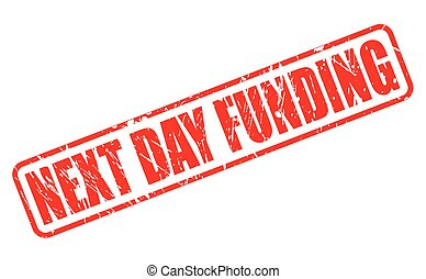 NEXT DAY FUNDING red stamp text on white