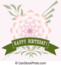 Happy Birthday card with flower. Vector illustration