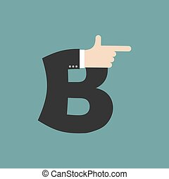 B letter businessman hand font. It shows finger print. Arm symbol alphabet. Sign of ABC