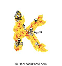 Letter K hellish flames and sinners font. Fiery lettering....
