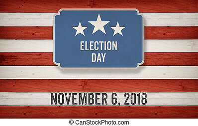 Election Day 2018, US American flag concept background -...