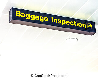 Baggage Inspection airport sign