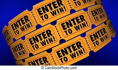 Enter to Win Contest Raffle Tickets Lucky 3d Illustration
