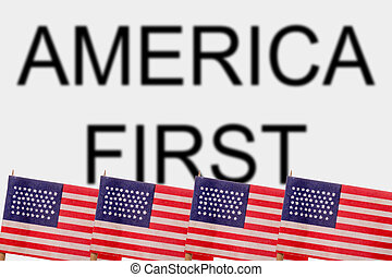 USA - American flags with the words America First