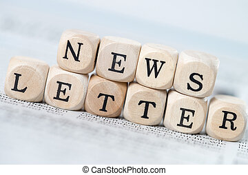 Newsletter - wooden cubes with the word newsletter