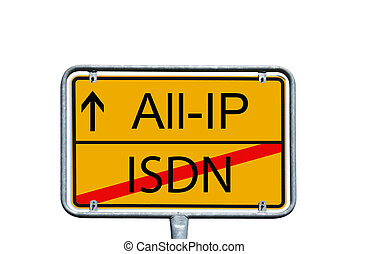 Internet - town sign with the words All IP and ISDN