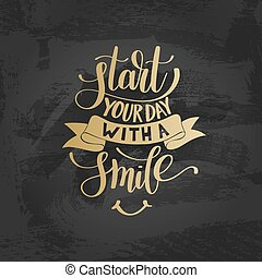 Start Your Day With a Smile vector gold Text Phrase...