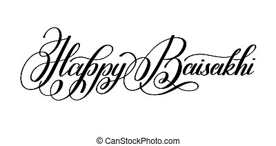 happy baisakhi hand written lettering inscription to indian...