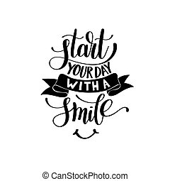 Start Your Day With a Smile Vector Text Phrase Illustration,...