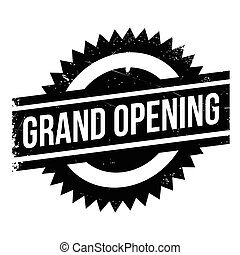 Grand opening stamp. Grunge design with dust scratches....