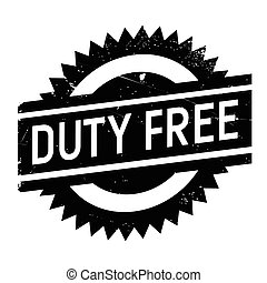 Duty free stamp. Grunge design with dust scratches. Effects...