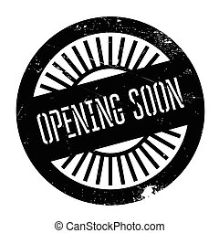 Opening soon stamp. Grunge design with dust scratches....