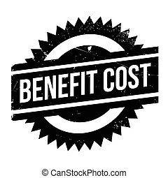 Benefit cost stamp. Grunge design with dust scratches....