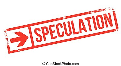 Speculation rubber stamp - Speculation stamp. Grunge design...