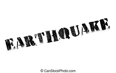 Earthquake rubber stamp - Earthquake stamp. Grunge design...