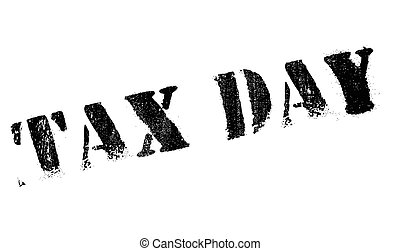 Tax day stamp. Grunge design with dust scratches. Effects...