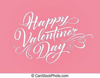 Happy Valentine Day lettering for greeting card, poster or...