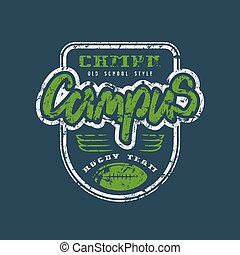 Rugby campus team badge with shabby texture - Rugby campus...