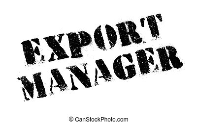 Export Manager rubber stamp. Grunge design with dust...