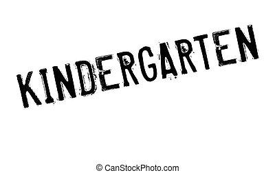 Kindergarten rubber stamp. Grunge design with dust...