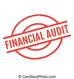 Financial Audit rubber stamp