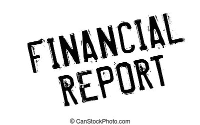 Financial Report rubber stamp. Grunge design with dust...