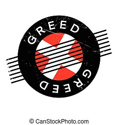 Greed rubber stamp. Grunge design with dust scratches....