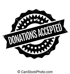 Donations Accepted rubber stamp. Grunge design with dust...