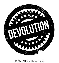 Devolution rubber stamp. Grunge design with dust scratches....