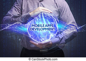 Business, Technology, Internet and network concept. Young businessman shows the word: Mobile apps development