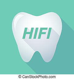 Long shadow tooth with the text HIFI - Illustration of a...