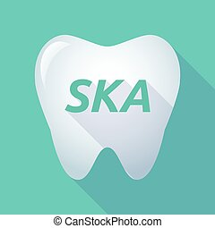 Long shadow tooth with the text SKA - Illustration of a long...