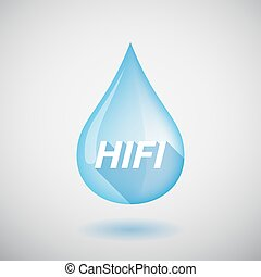 Long shadow water drop with the text HIFI - Illustration of...