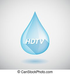 Long shadow water drop with the text HDTV - Illustration of...