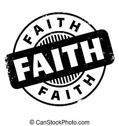 Faith rubber stamp. Grunge design with dust scratches....